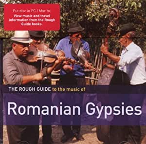 The Rough Guide To The Music Of Romanian Gypsies