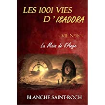 Les 1001 vies d'Isadora : La Main de l'Ange