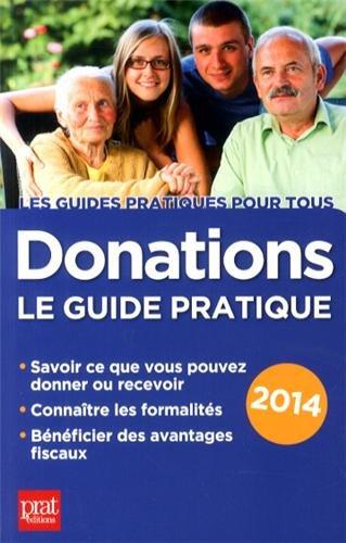 Donations : Le guide pratique 2014