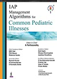 IAP Management Alogrithms for Common Pediatric Illness