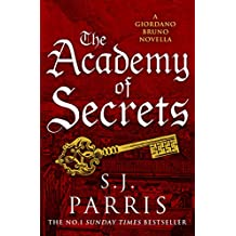 The Academy of Secrets: A Novella