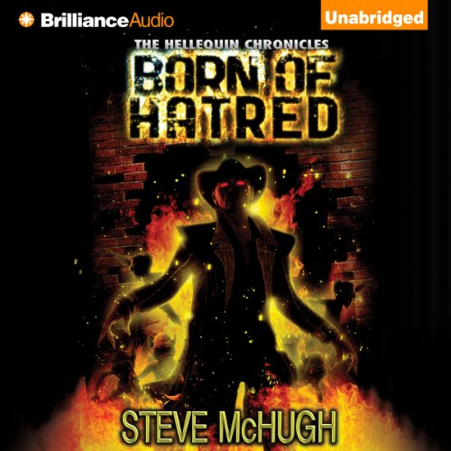 Born of Hatred: The Hellequin Chronicles, Book 2