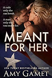 Meant for Her (Love and Danger, Book 1)