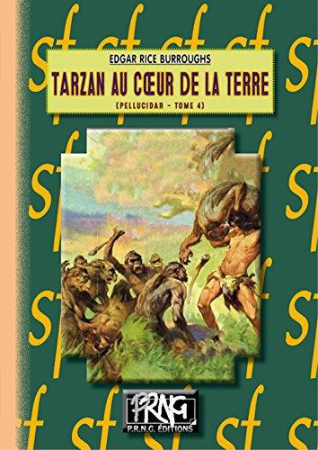 Tarzan au coeur de la Terre (Cycle de Pellucidar n° 4)