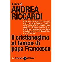 Il cristianesimo al tempo di papa Francesco