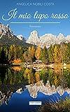 Scarica Libro Il mio lupo rosso Romanzo (PDF,EPUB,MOBI) Online Italiano Gratis