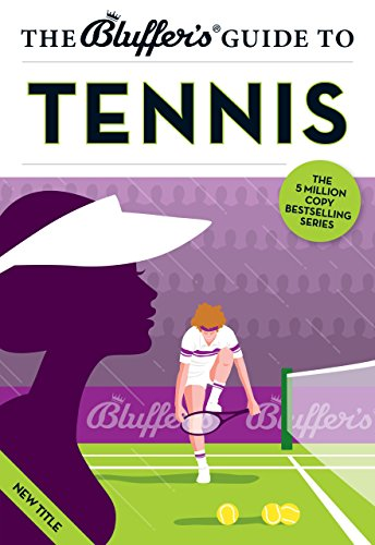 The Bluffer's Guide to Tennis (Bluffer's Guides) by Dave Whitehead (1-May-2014) Paperback