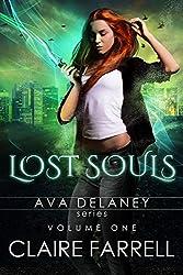 Ava Delaney: Lost Souls: Volume 1