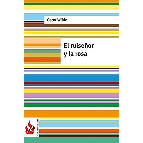 El ruiseñor y la rosa: (low cost). Edición limitada