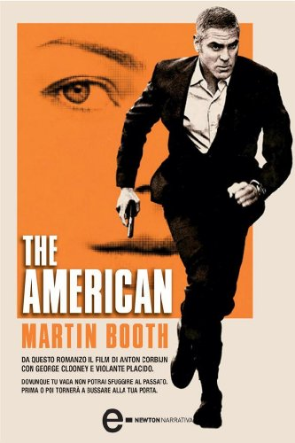 The American (eNewton Narrativa) (Italian Edition)