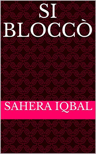 Si bloccò (Luxembourgish Edition)