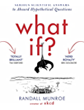 What If?: Serious Scientific Answers to Absurd Hypothetical Questions (English Edition)