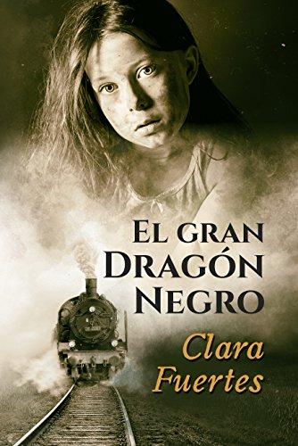 El gran dragón negro: Y los niños de Terezín. (Basada en hechos reales) por Clara Fuertes