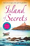 Island of Secrets: Escape to paradise with this perfect holiday read!