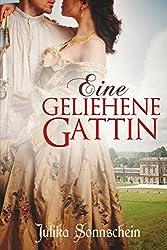 Eine geliehene Gattin: Regency Liebesroman