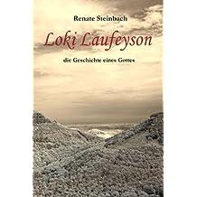 Loki Laufeyson: die Geschichte eines Gottes