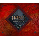 Le Hobbit : la désolation de Smaug : Chroniques, art & design