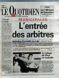 QUOTIDIEN DE PARIS (LE) [No 2898] du 14/03/1989 - ELECTIONS MUNICIPALES - L'ENTREE DES ARBITRES - L'EUROPE EN CAUSE - U.R.S.S. - LES 1500 JOURS DE GORBATCHEV - LE RETOUR DE PAUL ET ISABELLE DUCHESNAY AU PATINAGE.
