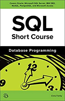 SQL Short Course (Database Programming) (English Edition) di [Fehily, Chris]