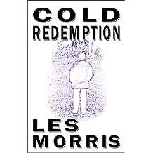Cold Redemption