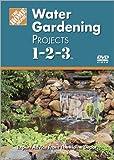 Water Garden Projects 1-2-3 (Home Depot 1-2-3)