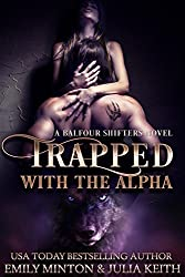 Trapped With the Alpha (Balfour Shifters Book 1) (English Edition)