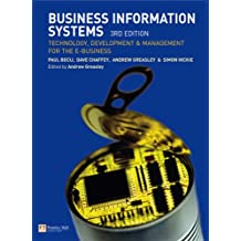 Online Course Pack: Business Information Systems:Technology, Development and Management for the E-business with OneKey WCT Access Card: Chaffey, ... Systems 3e: AND Onekey Website Access Card