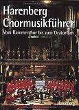 Harenberg, Chormusikführer: Vom Kammerchor bis zum Oratorium -
