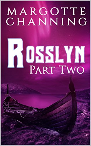 ROSSLYN: Part Two por Margotte Channing
