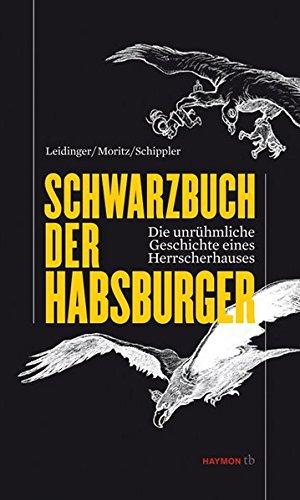 Schwarzbuch der Habsburger. Die unrühmliche Geschichte eines Herrscherhauses (HAYMON TASCHENBUCH) - Seltene Buch Münzen
