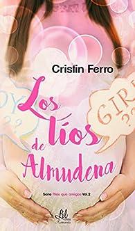Los líos de Almudena par Cristin Ferro
