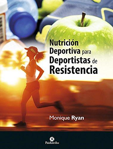 Nutrición deportiva para deportistas de resistencia (bicolor) por Monique Ryan