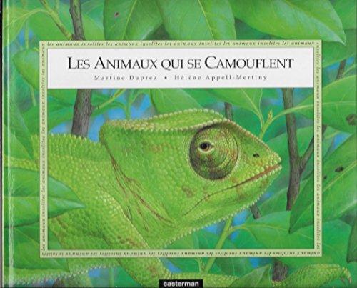 Les animaux qui se camouflent / texte, Martine Duprez |
