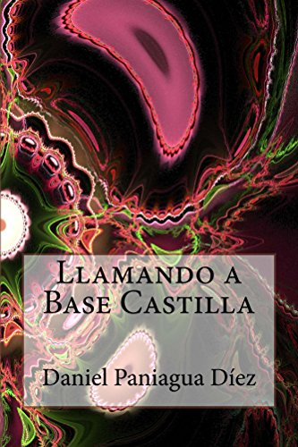 Llamando a Base Castilla por Daniel Paniagua Díez