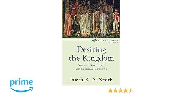 DESIRING THE KINGDOM PDF DOWNLOAD