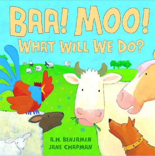 BAA! Moo! What Will We Do? Cover Image