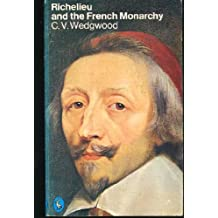 Richelieu And the French Monarchy (Pelican)