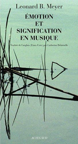 Emotion et signification en musique par Leonard B. Meyer