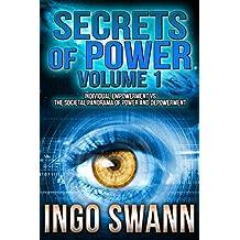 Secrets of Power, Volume 1: Individual Empowerment vs the Societal Panorama of Power and Depowerment (English Edition)