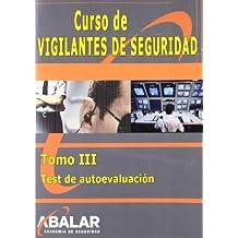 Curso De Vigilantes De Seguridad III - Test Autoevaluación