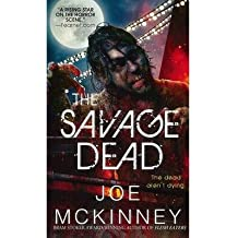 [(The Savage Dead)] [Author: Joe McKinney] published on (October, 2013)