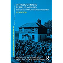 Introduction to Rural Planning: Economies, Communities and Landscapes (Natural and Built Environment Series)