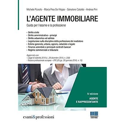 L'agente Immobiliare. Guida Per L'esame E La Professione