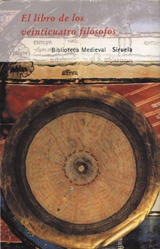 El Libro de Los Veinticuatro Filosofos (Biblioteca Medieval)