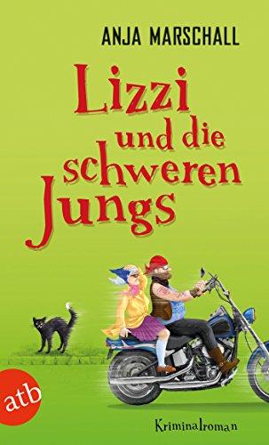 lizzi-und-die-schweren-jungs-kriminalroman-lizzi-ermittelt-2