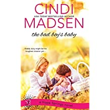 The Bad Boy's Baby by Cindi Madsen (2016-05-09)
