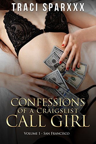 confessions-of-a-craigslist-call-girl-volume-1-san-francisco-english-edition