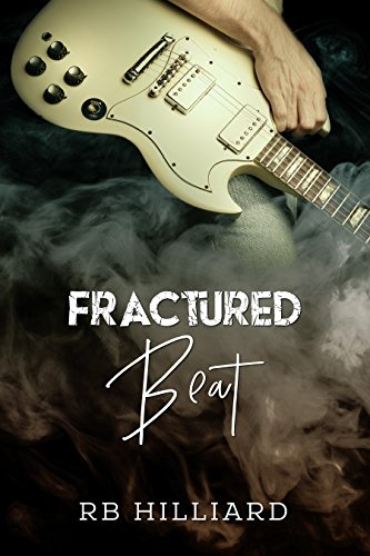 Fractured Beat (Meltdown Book 1) (English Edition) par [Hilliard, RB]