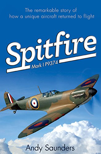 Spitfire: Mark I P9374 (English Edition)