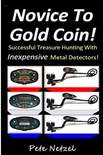 Novice-To-Gold-Coin-Successful-Treasure-Hunting-With-Inexpensive-Metal-Detectors